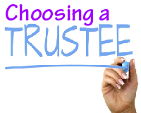 Who Have You Chosen to Be a Trustee? By Allan.